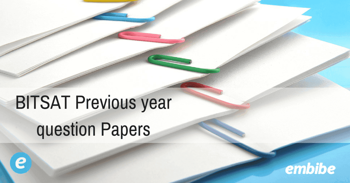 BITSAT Previous year question Papers
