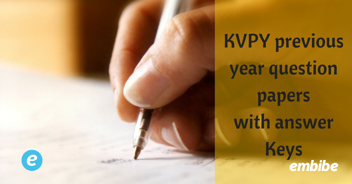 KVPY previous year question papers with answer Keys