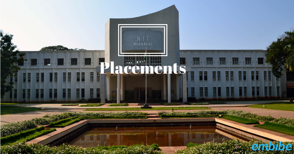 Placements of National Institute of Technology, Warangal - One of the best institutes of the country