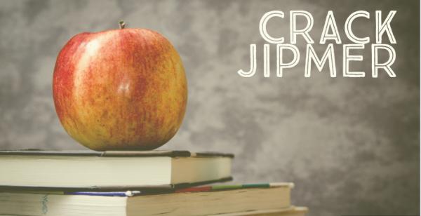 8 Lesser known ways to crack JIPMER 2017, GUARANTEED!