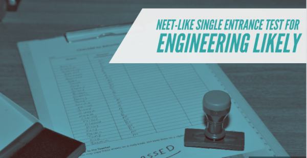 NEET-like single entrance test for engineering likely