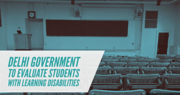 Delhi government plans to evaluate school students with learning disabilities