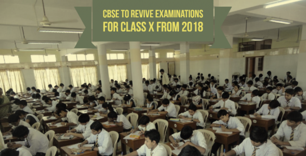 CBSE To Revive Examinations For Students Of Class X From 2018