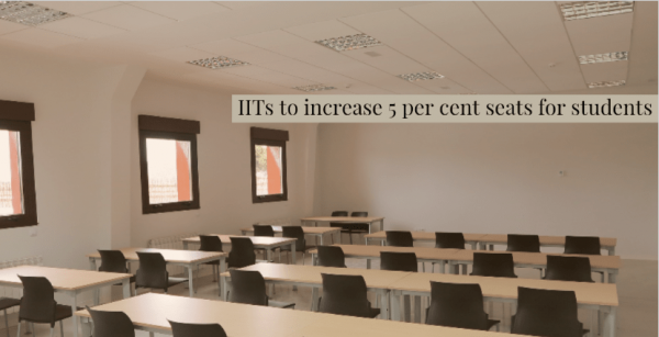 From 2017, IITs to increase 5% seats for students