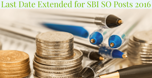 Last date extended to Oct 31 for 476 SBI SO Posts 2016