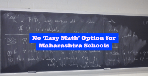 No 'Easy Math' Option for Maharashtra State Board Schools From 2017-18