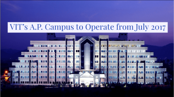 VIT's A.P. Campus to Operate from July 2017