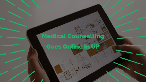 Medical Counselling Goes Online In UP