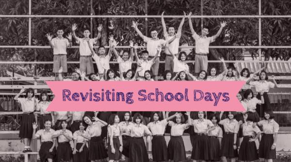 Revisiting School Days: Memories That We Miss