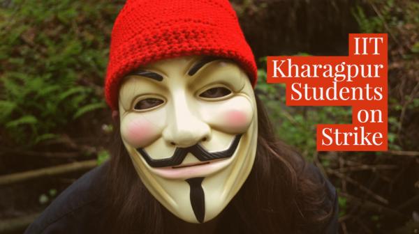 IIT Kharagpur Students on Strike