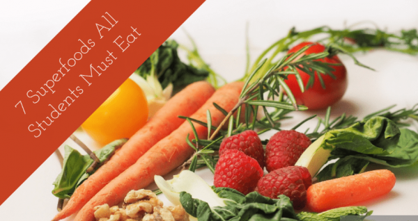 7 Superfoods All Students Must Eat