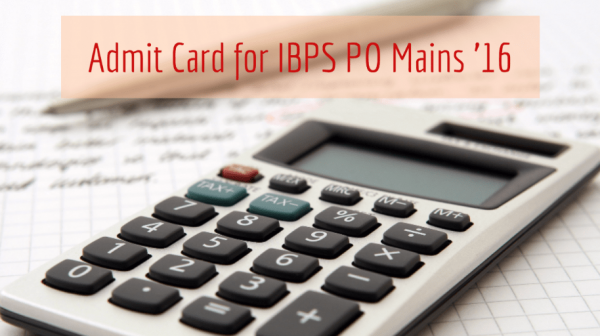 IBPS PO Mains Admit Card 2016 Released