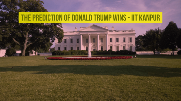 IIT Kanpur Predicted Donald Trump Win 6 Days Before the US Poll