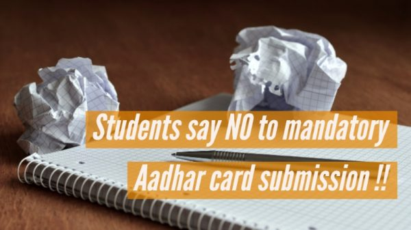 Students say NO to mandatory Aadhar card submission !!