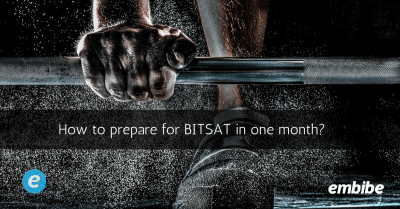 How To Crack BITSAT In One Month | Preparation Tips