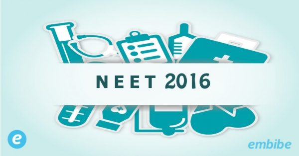 NEET 2016 Important Information – All you need to know.