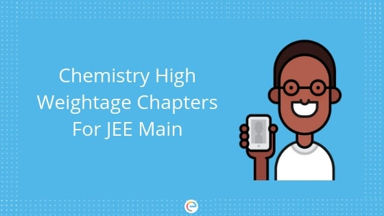 Chapters in Chemistry with the Highest weightage for JEE