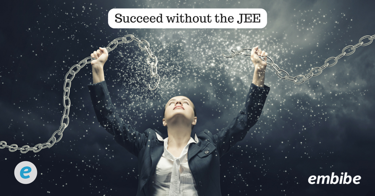 How to succeed without the JEE