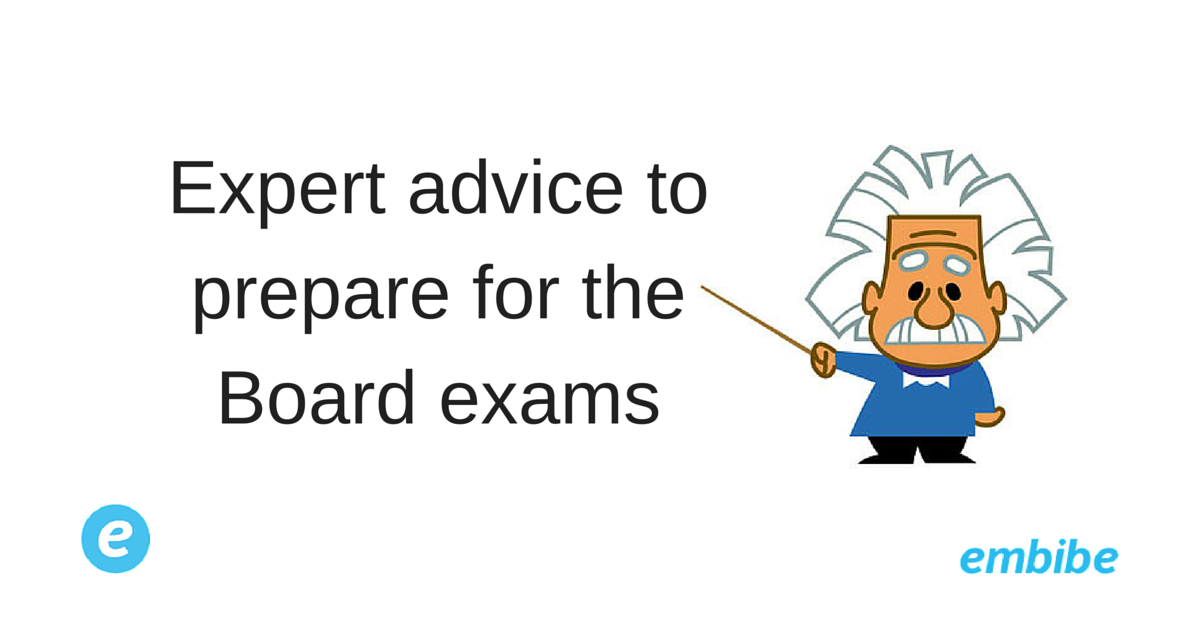 Best Expert Advice To Prepare For Board Exams