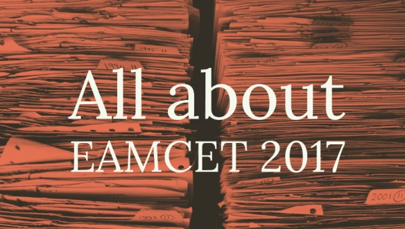 EAMCET: Application form, eligibility, fees, pattern and more !!