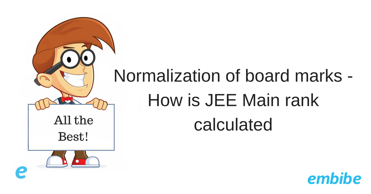 Normalization of board marks - How is JEE Main rank calculated