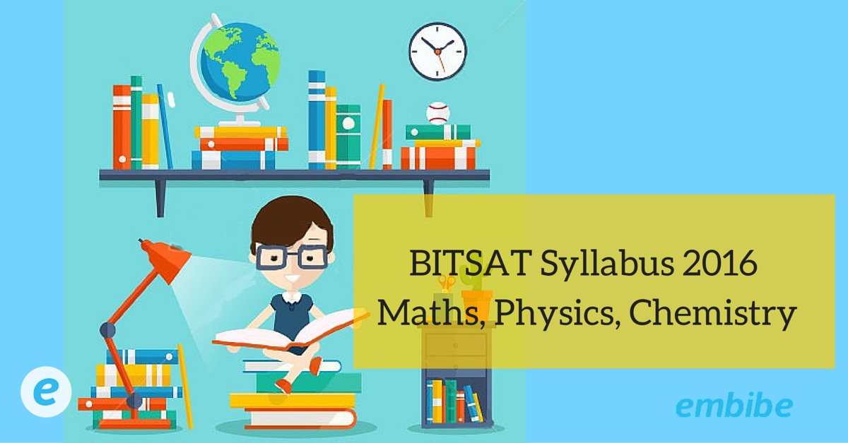 bitsat syllabus 2016