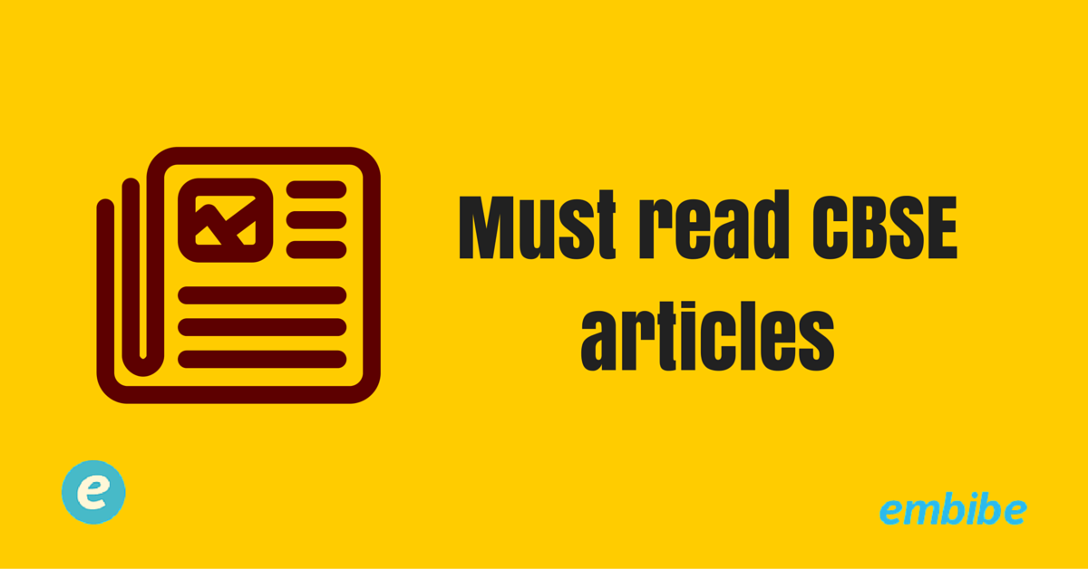 Must read CBSE articles