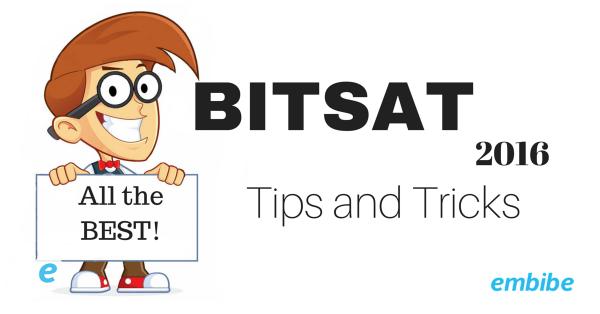 BITSAT tips and tricks