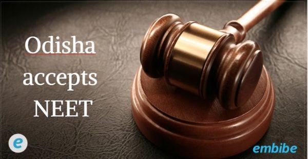 Odisha accepts NEET