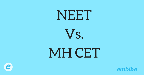NEET Vs MHT CET | Click here to know about the NEET & the MHT CET