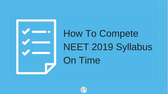 How To Complete NEET Syllabus On Time