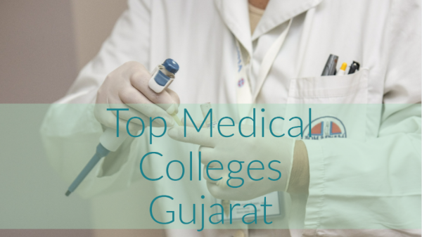 Best Medical Colleges in Gujarat