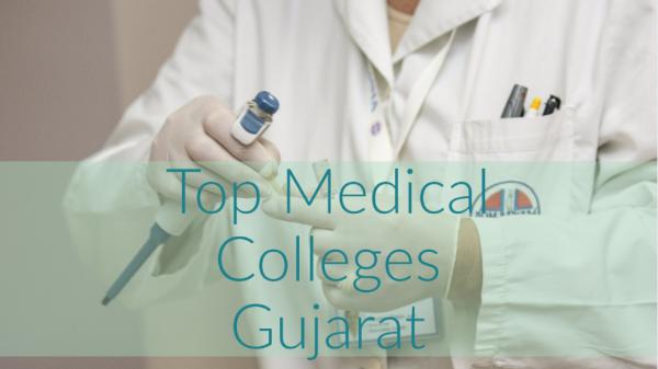 best-medical-colleges-in-gujarat
