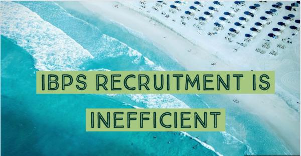 Syndicate Bank Staff Association: IBPS Recruitment is inefficient