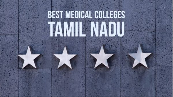 Best medical colleges in Tamil Nadu