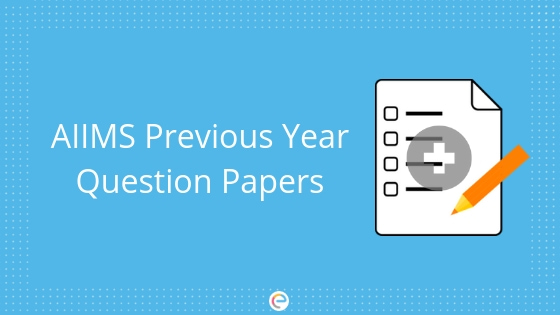 AIIMS Previous Year Papers