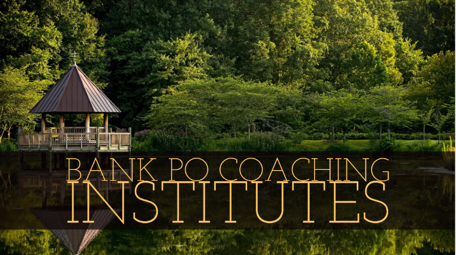 Bank PO Coaching Institutes