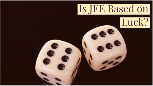 Is JEE Based on Luck