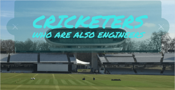 6 Cricketers Who are Also Engineers