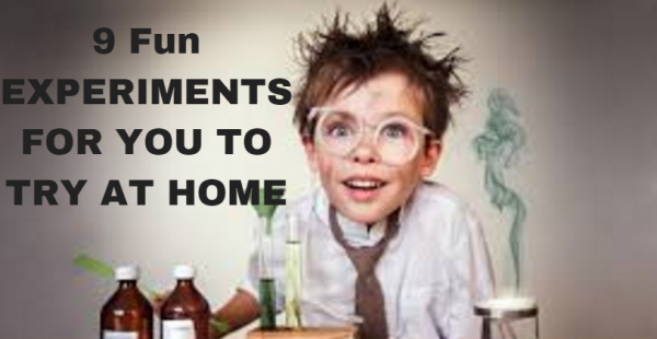 9 Awesome Fun Experiments That You Should Try Right Now at Home !!
