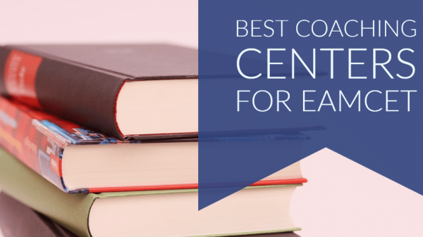 What Are The Best Coaching Centers For EAMCET?