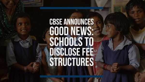 CBSE ANNOUNCES GOOD NEWS: SCHOOLS TO DISCLOSE FEE STRUCTURES