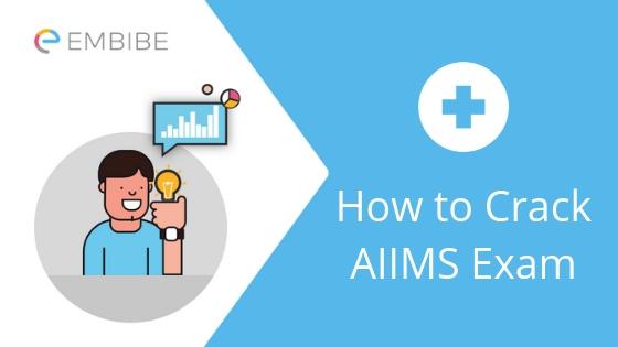How to Crack AIIMS Exam