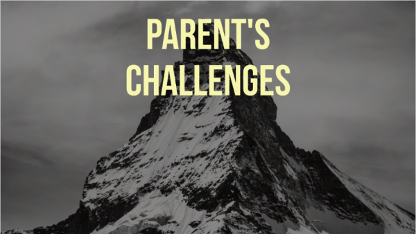 Top 7 Challenges For Parents
