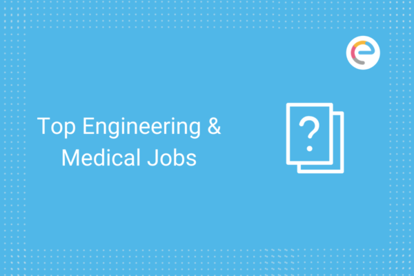 top-engineering-medical-jobs-embibe
