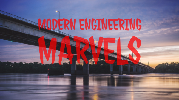 Top 8 Greatest Modern Engineering Marvels In The World