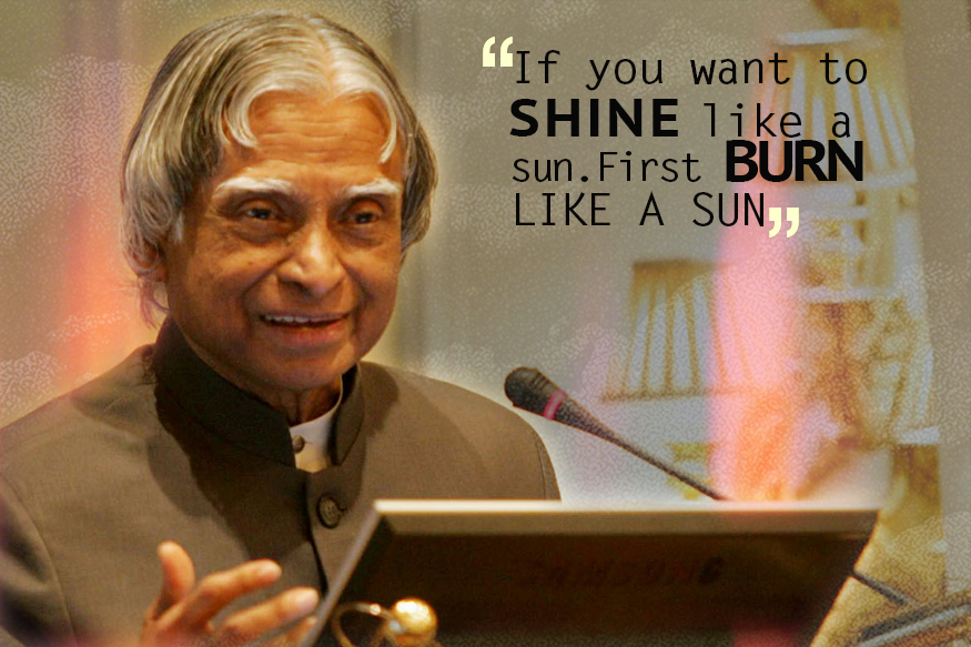10 Compelling Quotes By Apj Abdul Kalam That Will Make You Full With