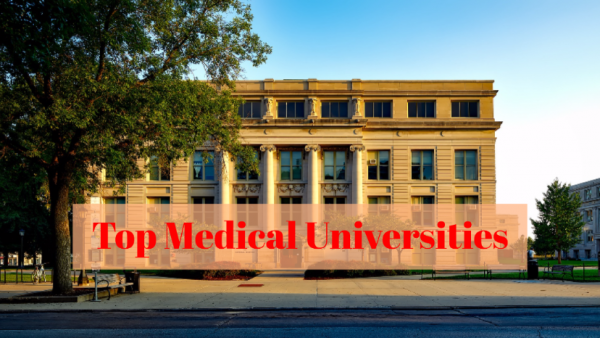 Top 8 Medical Universities Around The World