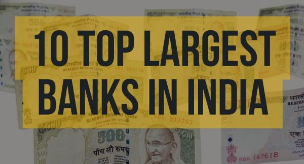 Top 10 Largest Banks In India for 2018: Attempt FREE Mock Test Series