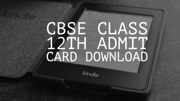 CBSE Class 12th Admit Card Download